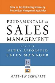 Fundamentals of Sales Management for the Newly Appointed Sales Manager PDF