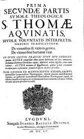 Summa Theologica: In Qva Ecclesiae Catholicae Doctrina Vniversa, & quidquid in veterum Patrum monumentis est dignum observatu ... : In Tres Partes Ab Avctore Svo Distribvta, Volume 2, Issue 1