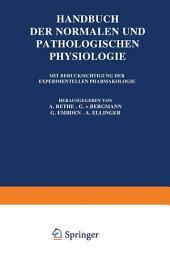 Handbuch der Normalen und Pathologischen Physiologie: Vierzehnter Band / Erste Hälfte: Fortpflanzung - Entwicklung und Wachstum