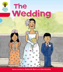 Oxford Reading Tree: Stage 4: More Stories A: The Wedding