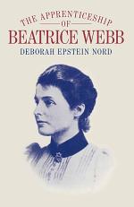 The Apprenticeship of Beatrice Webb