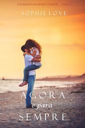 Agora e Para Sempre (A Pousada em Sunset Harbor—Livro 1)