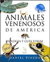 Animales venenosos de América: Biología y guía visual