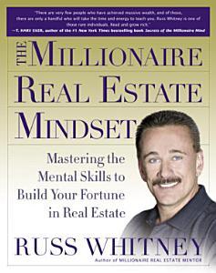 The Millionaire Real Estate Mindset PDF