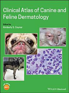 Clinical Atlas of Canine and Feline Dermatology Book