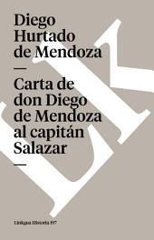 Carta de don Diego de Mendoza al capitán Salazar