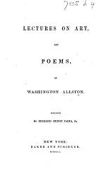 Lectures on Art, and Poems ... Edited by Richard Henry Dana, Jr
