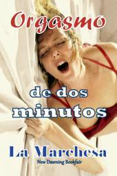 Orgasmo de dos minutos