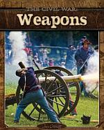 The Civil War: Weapons