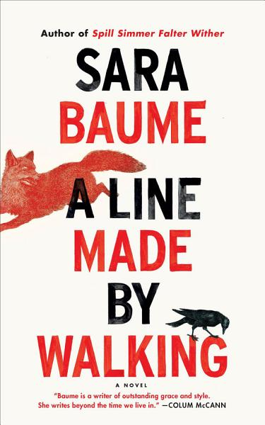Download A Line Made by Walking Book