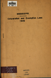 Corporation and Exemption Laws of the State of Mississippi