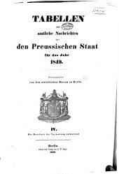Tabellen und amtliche Nachrichten über den Preussischen Staat für das Jahr 1849: Band 4
