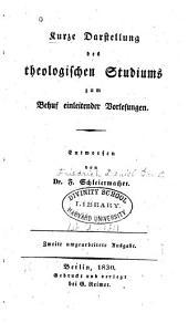 Kurze Darstellung des theologischen Studiums zum Behuf einleitender Vorlesungen