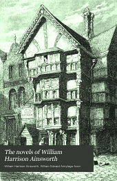 The Novels of William Harrison Ainsworth: Volume 7