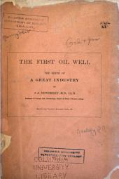 The First Oil Well: The Birth of a Great Industry