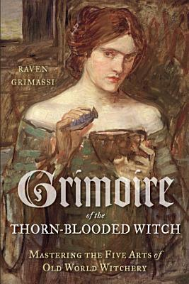 Grimoire of the Thorn Blooded Witch PDF