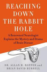 Reaching Down The Rabbit Hole Book PDF