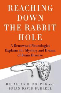 Reaching Down the Rabbit Hole Book