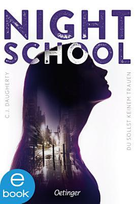 Night School 1  Du sollst keinem trauen PDF