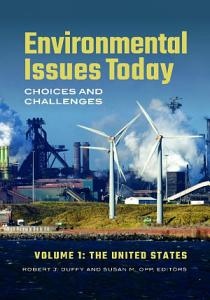 Environmental Issues Today  Choices and Challenges  2 volumes  PDF