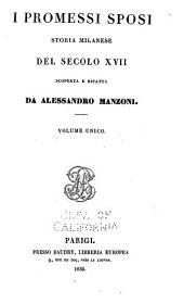 I promessi sposi, storia milanese del secolo XVII, scoperta e rifatta da Alessandro Manzoni