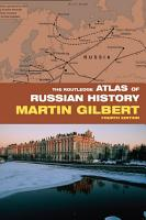 The Routledge Atlas of Russian History PDF