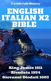 English Italian x2 Bible: King James 1611 - Riveduta 1924 - Giovanni Diodati 1603