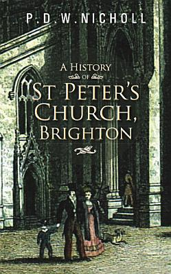 A History of St Peter s Church  Brighton
