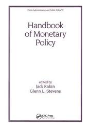 Handbook Of Monetary Policy Book PDF