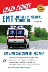 EMT Crash Course with Online Practice Test  2nd Edition Book