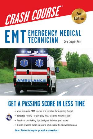 EMT Crash Course with Online Practice Test  2nd Edition