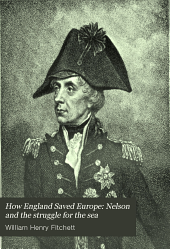 How England Saved Europe: Nelson and the struggle for the sea