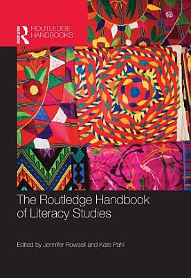 The Routledge Handbook of Literacy Studies PDF