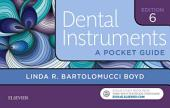 Dental Instruments - E-Book: A Pocket Guide, Edition 6