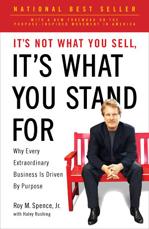 It s Not What You Sell  It s What You Stand For