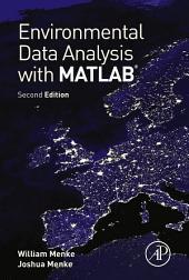 Environmental Data Analysis with MatLab: Edition 2