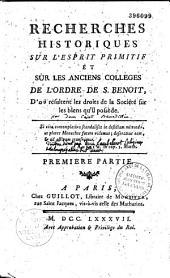 Recherches historiques sur l'esprit primitif et sur les anciens collèges de l'ordre de Saint Benoit