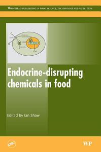 Endocrine Disrupting Chemicals in Food