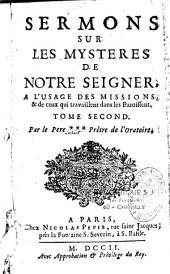 Sermons sur les mystères de Notre-Seigneur à l'usage des Missions...