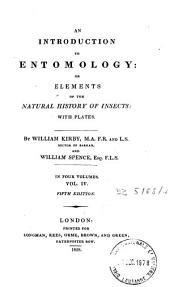An Introduction to Entomology: Or Elements of the Natural History of Insects : with Plates, Volume 4
