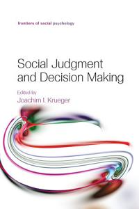 Social Judgment and Decision Making PDF