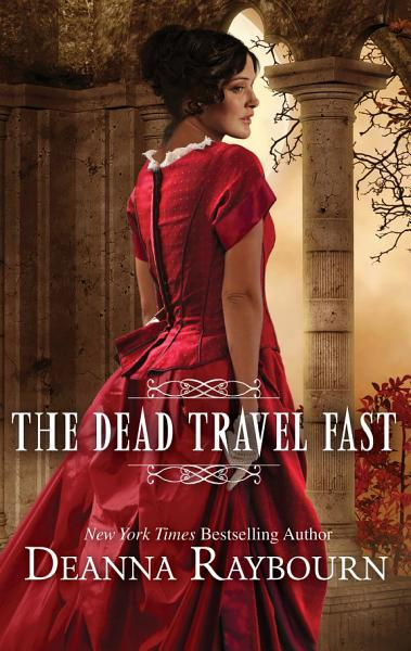 Download The Dead Travel Fast Book
