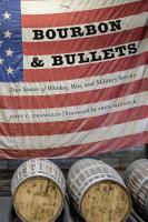 Bourbon and Bullets PDF