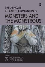 The Ashgate Research Companion to Monsters and the Monstrous