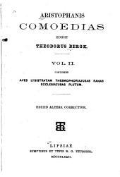 Aristophanis comoedias: Aves - Lysistratam - Thesmophoriazusas - Ranas - Ecclesiazusas - Plutum