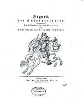 Sigurd, der Schlangentödter: ein Heldenspiel in sechs Abentheuren