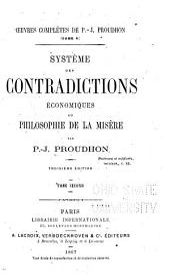 Oeuvres complètes de P.-J. Proudhon: Système des contradictions economiques, ou, Phiolosophie de la misere
