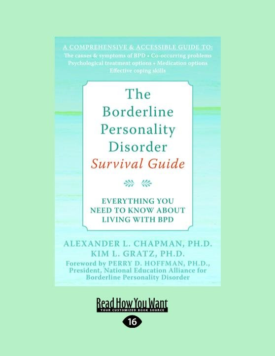 The Borderline Personality Disorder: Everything You Need to Know about Living with Bpd (Large Print 16pt)