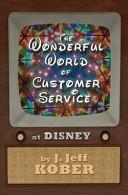 The Wonderful World of Customer Service at Disney PDF