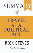 Summary of Travel as a Political Act Rick Steves